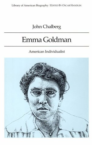 9780673521026: Emma Goldman: American Individualist (Library of American Biography Series) (Library of American Biographies)