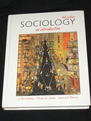 Sociology: An Introduction: J. Ross Eshleman,