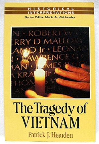 9780673521262: The Tragedy of Vietnam: Historical Interpretive Series (Historical Interpretations)