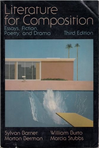 9780673521293: Literature for Composition: Essays, Fiction, Poetry, and Drama