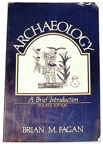 9780673521354: Archaeology: A Brief Introduction