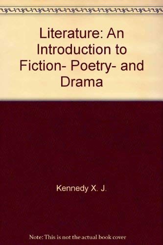 9780673521590: Literature: An Introduction to Fiction, Poetry, and Drama