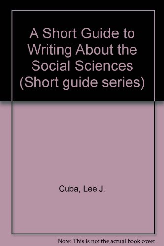 9780673521941: A Short Guide to Writing About Social Science (Short Guide Series)
