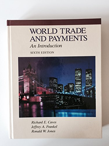 9780673522740: World Trade and Payments: An Introduction