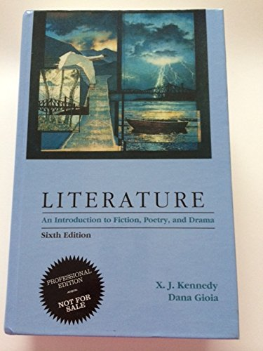 9780673522818: Literature: An Introduction to Fiction, Poetry, and Drama