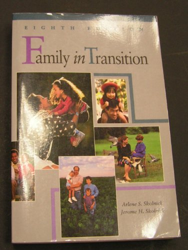 Family in Transition: Skolnick, Arlene S.; Skolnick, Jerome H.