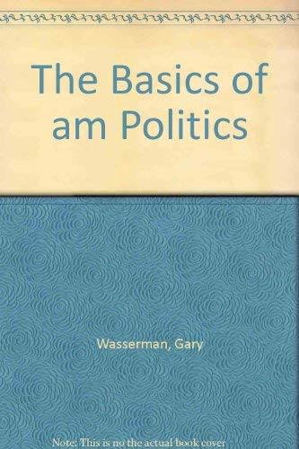 9780673523280: The Basics of American Politics