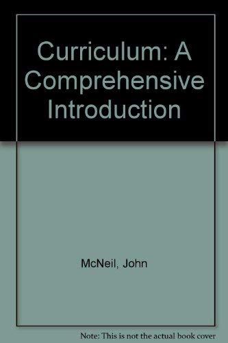 9780673523525: Curriculum: A Comprehensive Introduction
