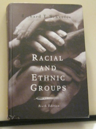 9780673523631: Racial and Ethnic Groups, 6th Edition