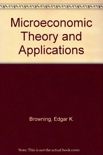 9780673523815: Microeconomic Theory and Applications
