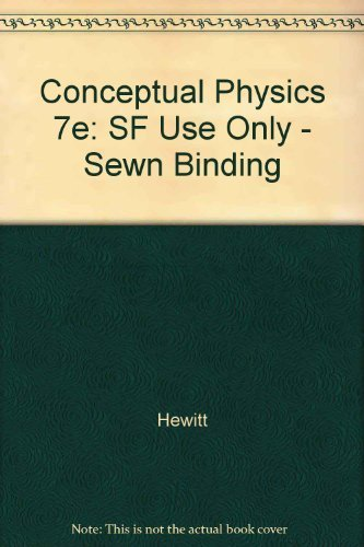 9780673523846: Conceptual Physics, 7e: SF Use Only - Sewn Binding