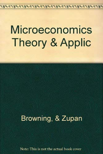 9780673524164: Microeconomic Theory & Application