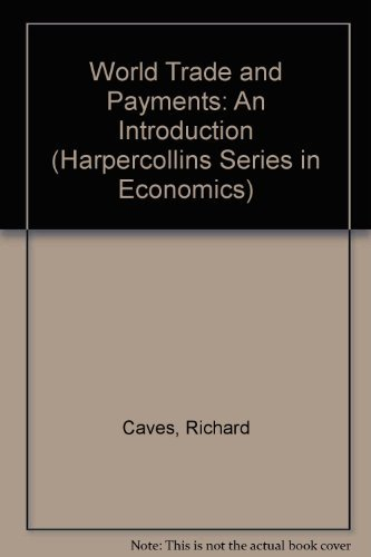 9780673524188: World Trade and Payments: An Introduction (Harpercollins Series in Economics)