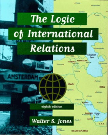 9780673524782: The Logic of International Relations (8th Edition)