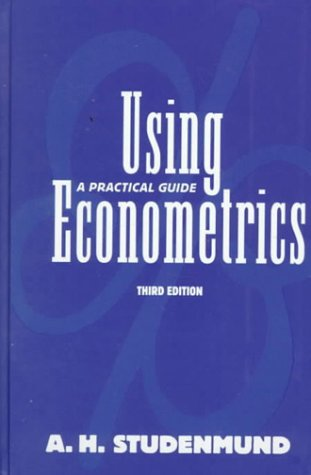 9780673524867: Using Econometrics: A Practical Guide (3rd Edition)