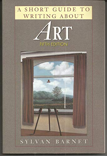 9780673524874: A Short Guide to Writing About Art (Short Guide Series)