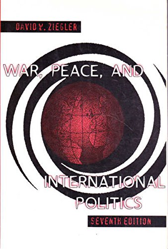 9780673525017: War, Peace, and International Politics