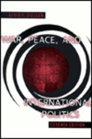 9780673525017: War, Peace, and International Politics