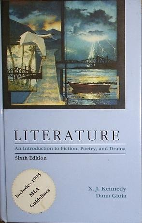 9780673525093: Literature: An Introduction to Fiction, Poetry, and Drama (6th Edition)