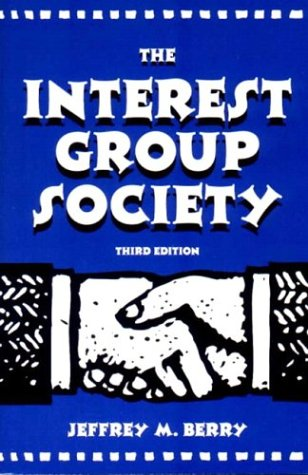 9780673525116: The Interest Group Society (3rd Edition)
