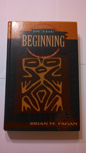 9780673525246: In the Beginning: An Introduction to Archaeology
