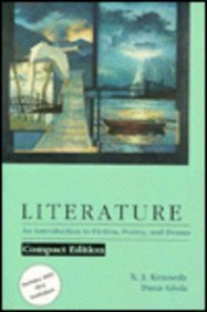 Literature: An Introduction to Fiction, Poetry and: X.J. Kennedy