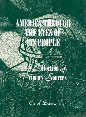 9780673551948: America Through the Eyes of Its People: A Collection of Primary Sources
