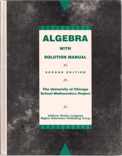 9780673575531: ALGEBRA WITH SOLUTION MANUAL,(THE UNIVERSITY OF CHICAGO SCHOOL MATHEMATICS PROJECT)