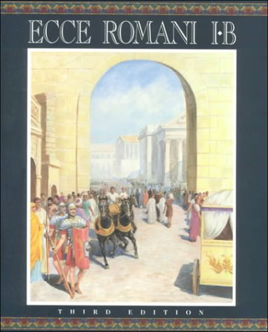 9780673575890: Ecce Romani Student Edition Level 1b (Softcover)