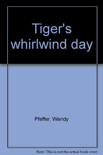 9780673580030: Tiger's whirlwind day