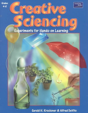 9780673589002: Creative Sciencing: Teacher Resource Experiments for Hands-On Learning : Grades 4-8