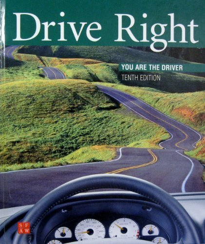 9780673591586: Drive Right: You Are the Driver, 10th Edition