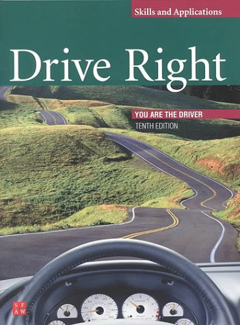 9780673591630: DRIVE RIGHT 2000 SKILLS AND APPLICATIONS WORKBOOK SE