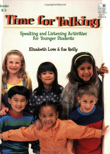 Time For Talking : Speaking and Listening: Love, Elizabeth, Reilly,