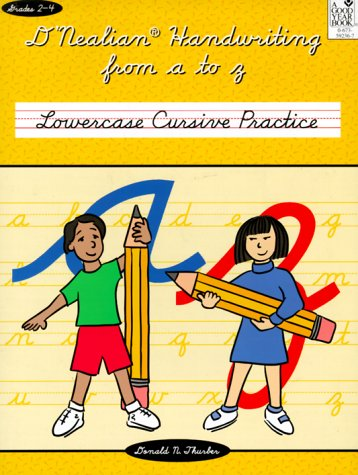 9780673592361: D'Nealian Handwriting from A to Z: Lowercase Cursive Practice
