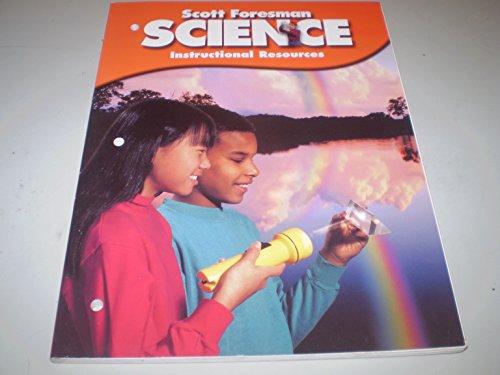 Scott Foresman Science Instructional Resources Grade 6: Cooney et al