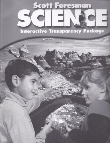 Scott Foresman Science: Interactive Transparency Package, Grade 2: scott foresman