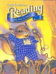 9780673596420: Scott Foresman Reading: My Time to Shine