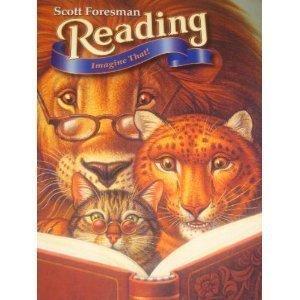 Scott Foresman Reading: Imagine That, Grade 3: N