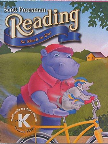 9780673596598: Scott Foresman Reading, Grade K, Vol. 3: So Much to Do! Teacher's Edition