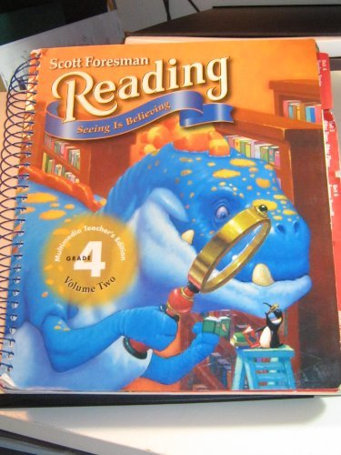 9780673596635: Scott Foresman Reading: Seeing Is Believing, Grade 4, Vol. 2, Teacher's Edition