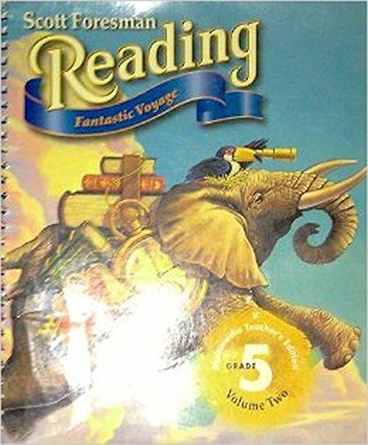 9780673596642: Scott Foresman Reading Fantastic Voyage Multimedia Teacher S Edition Grade 5 Volume Two