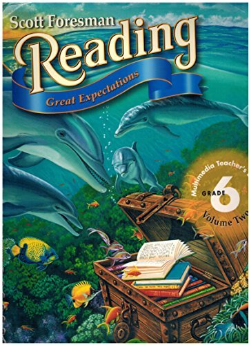 9780673596741: Scott Foresman Reading Great Expectations, Grade 6 volume 2, Teacher's Edition