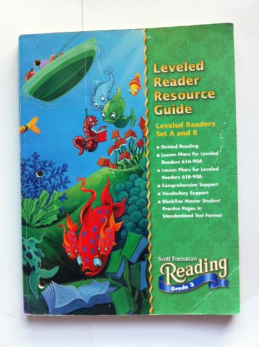 9780673596802: Scott Foresman Reading Grade 3 Leveled Reader Resource Guide Leveled Readers Sets a and B