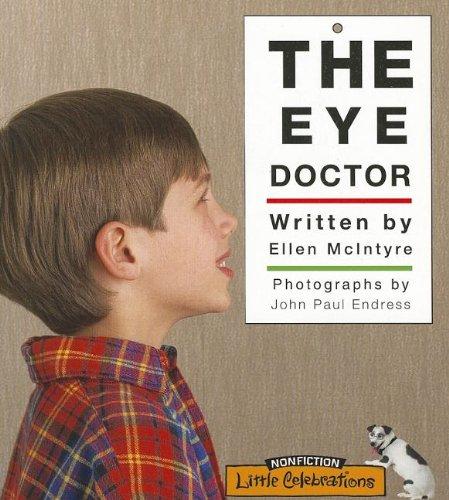 LITTLE CELEBRATIONS, NON-FICTION, THE EYE DOCTOR, SINGLE COPY, STAGE 1B: CELEBRATION PRESS