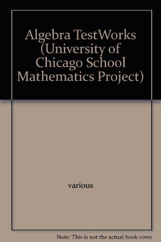 9780673600288: Algebra TestWorks (University of Chicago School Mathematics Project)