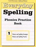 Everyday Spelling: Grade 1: Scott Foresman