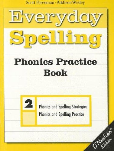 9780673601476: SPELLING 2000 PHONICS PRACTICE BOOK D'NEALIAN GRADE 2