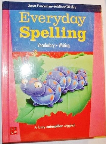 9780673601490: Everyday Spelling, Vocabulary Writing