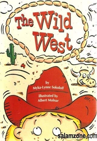 9780673609489: The Wild West (Leveled Reader 61 A, Genre: Humorous Story)